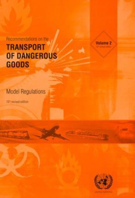 Recommendations on the Transport of Dangerous Goods - Model Regulations