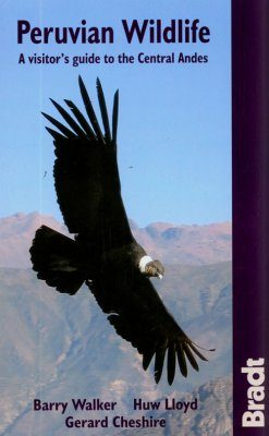 Bradt Wildlife Guide: Peruvian Wildlife