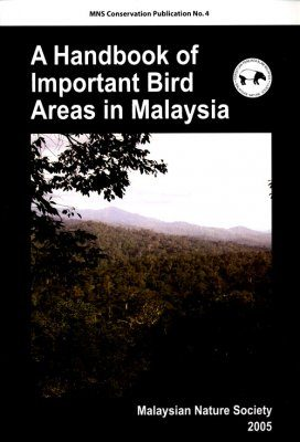 A Handbook of Important Bird Areas in Malaysia