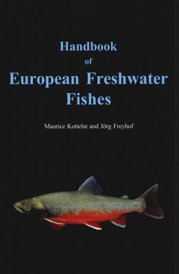 Handbook of European Freshwater Fishes