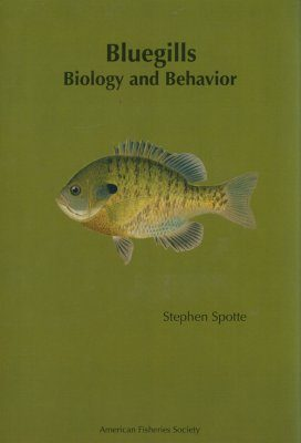 Bluegills: Biology and Behavior