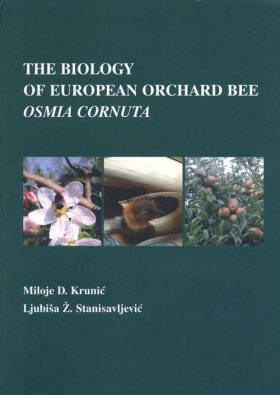 The Biology of European Orchard Bee Osmia Cornuta