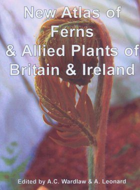 New Atlas of Ferns & Allied Plants of Britain & Ireland