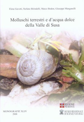 Molluschi Terrestri e d'Acqua Dolce della Valle di Susa [Terrestrial and Freshwater Molluscs of the Susa Valley]