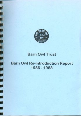 Barn Owl Re-introduction Report 1986 - 1988