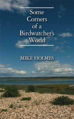 Some Corners of a Birdwatcher's World