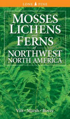 Mosses, Lichens and Ferns of Northwest North America