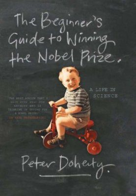 The Beginner's Guide to Winning the Nobel Prize