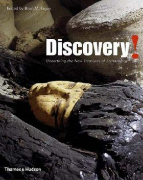 Discovery!: Unearthing the New Treasures of Archaeology