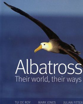 Albatross: Their World, their Ways