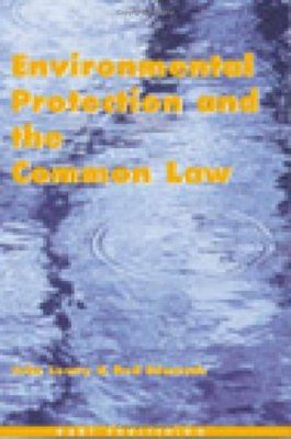 Environmental Protection and the Common Law