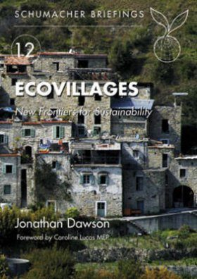 Ecovillages: New Frontiers for Sustainability