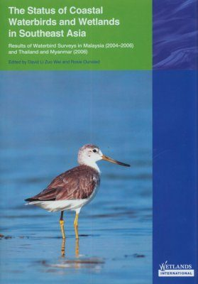 The Status of Coastal Waterbirds and Wetlands in Southeast Asia