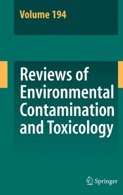 Reviews of Environmental Contamination and Toxicology, Volume 194