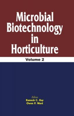 Microbial Biotechnology in Horticulture, Volume 2