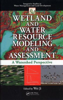 Wetland and Water Resource Modeling and Assessment