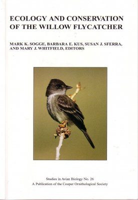 Ecology and Conservation of the Willow Flycatcher