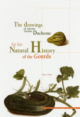 The Drawings of Antoine Nicolas Duchesne for his Natural History of the Gourds