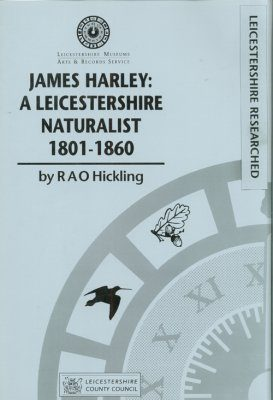 James Harley: A Leicestershire Naturalist 1801-1860