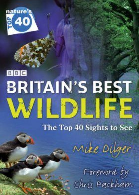 Britain's Best Wildlife - Nature's Top 40