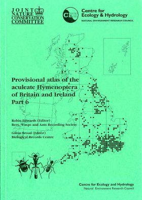 Provisional Atlas of the Aculeate Hymenoptera of Britain and Ireland, Part 6