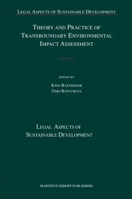 Theory and Practice of Transboundary Environmental Impact Assessment