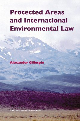 Protected Areas and International Environmental Law