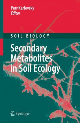 Secondary Metabolites in Soil Ecology