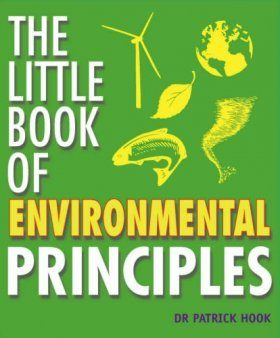 The Little Book of Environmental Principles