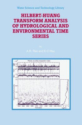 Hilbert-Huang Transform Analysis of Hydrological and Environmental Time Series