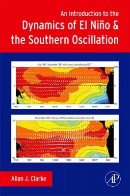 An Introduction to the Dynamics of El Nino & the Southern Oscillation