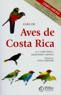 Guía de Aves de Costa Rica [A Guide to the Birds of Costa Rica]