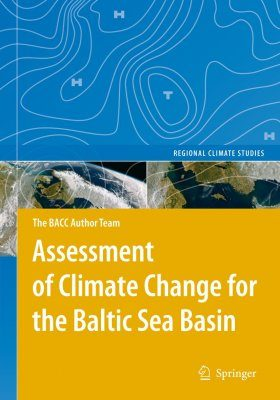 Assessment of Climate Change for the Baltic Sea Basin