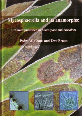 Mycosphaerella and its Anamorphs: 1. Names published in Cercospora and Passalora