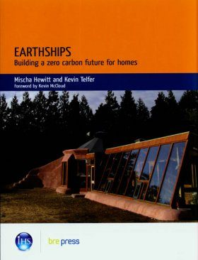 Earthships: Building a Zero Carbon Future for Homes