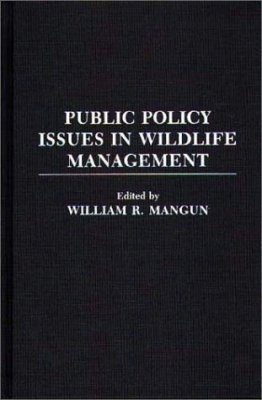 Public Policy Issues in Wildlife Management