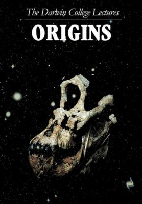 Origins: The Darwin College Lectures