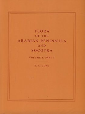 Flora of the Arabian Peninsula and Socotra: Volume 5, Part 1