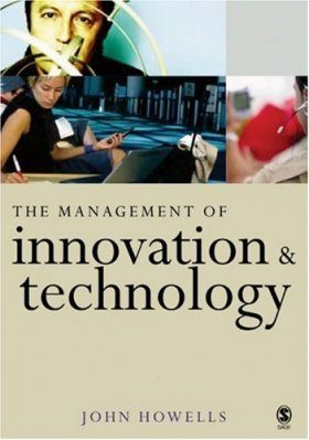 The Management of Innovation and Technology