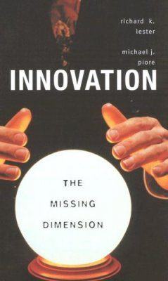 Innovation: The Missing Dimension