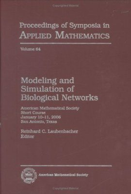 Modeling and Simulation of Biological Networks