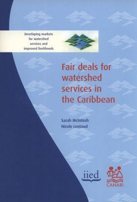 Fair Deals for Watershed Services in the Caribbean