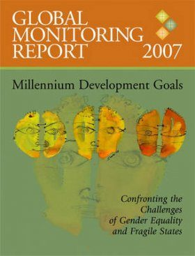 Global Monitoring Report 2007