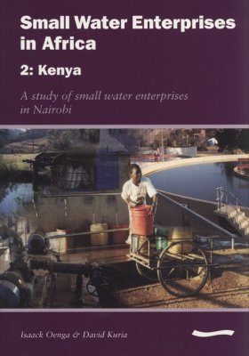 Small Water Enterprises in Africa 2: Kenya