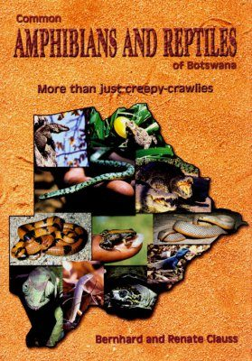 Common Amphibians and Reptiles of Botswana