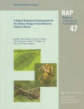 A Rapid Biodiversity Assessment of the Atewa Range Forest Reserve, Eastern Ghana