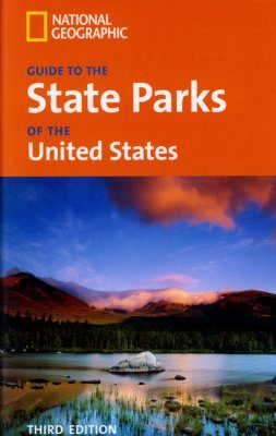 National Geographic's Guide to the State Parks of the United States