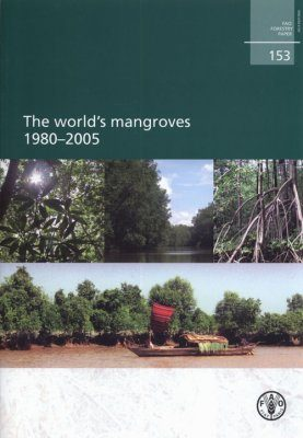 The World's Mangroves 1980-2005