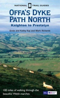 National Trail Guides: Offa's Dyke Path North