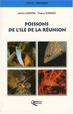 Poissons de l'Ile de la Reunion [Fishes of Réunion]